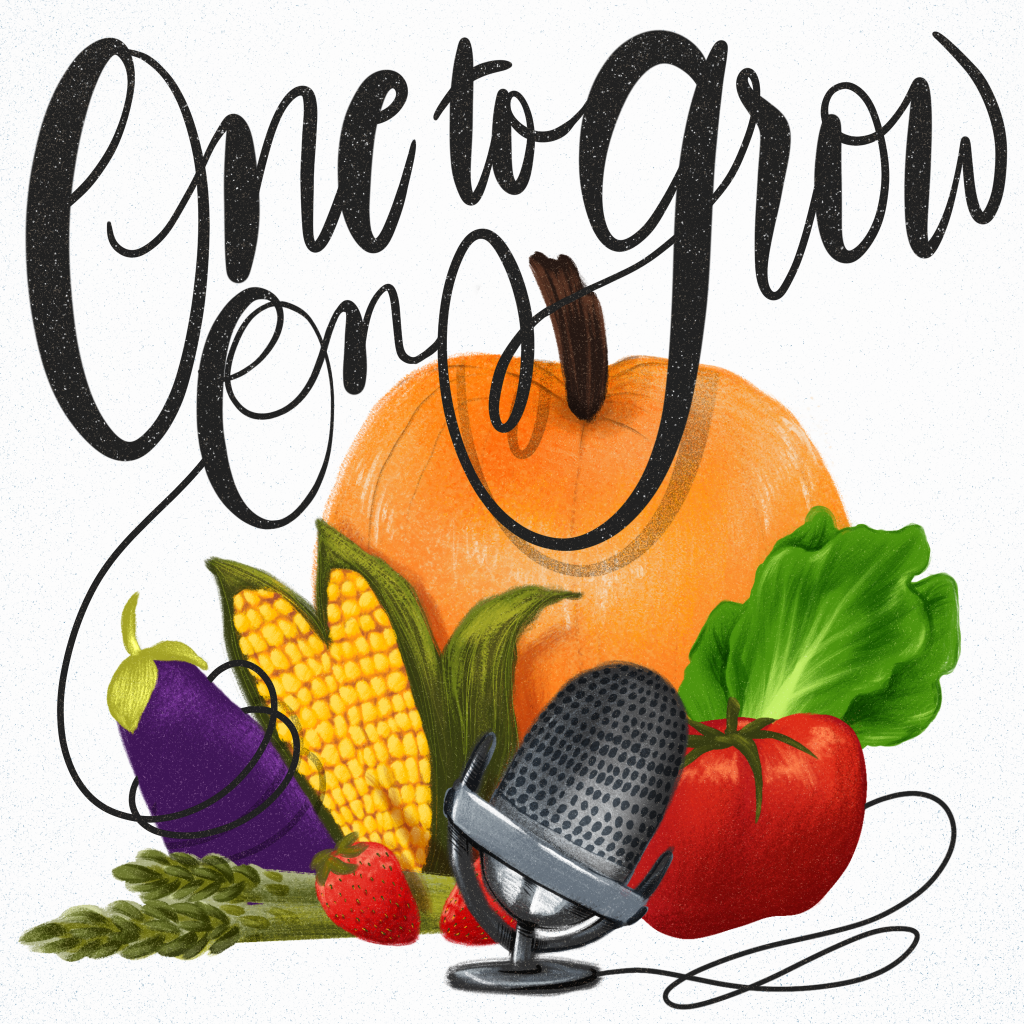 The words One To Grow On with fruits and vegetables and a microphone