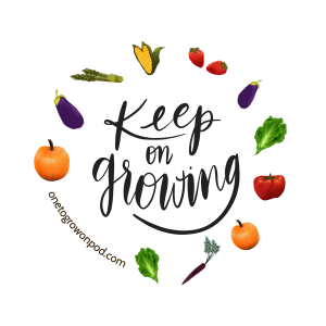 """""""keep on growing"""" in script surrounded by vegetables"""